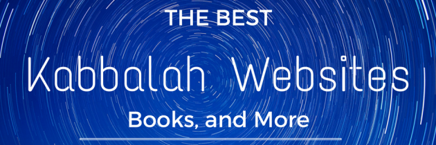 The Best Kabbalah Websites, Books and More